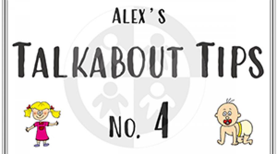 Alex's Talkabout Tips… No 4 – The development of social skills