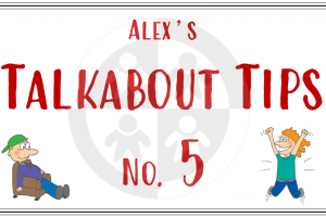 Alex's Talkabout Tips… No5 – The importance of body language and how to read it…