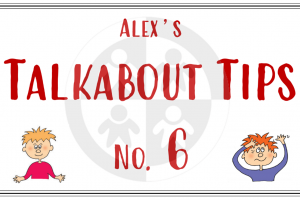 Alex's Talkabout Tips… No 6 – Body Language 2…